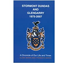 Stormont, Dundas and Glengarry, 1975-2007: A Chronicle of Our Life and Times