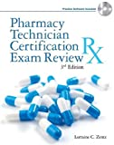 Pharmacy Technician Certification Exam Review (Delmar's Pharmacy Technician Certification Exam Review)