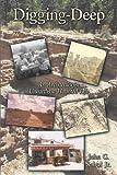 Digging-Deep, John G. Sabol Jr., 1449024815