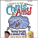 Chris & Amy Meet Tenzing Norgay & Edmund Hillary, First to Climb Mt. Everest: A 'Movies in My Mind' Adventure | Imagination Development Group