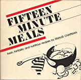 img - for Fifteen Minute Meals by Chapman, Emalee (1982) Paperback book / textbook / text book