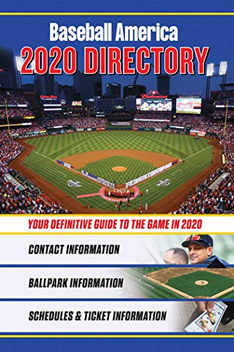 Baseball America 2020 Directory: Who's Who in Baseball, and Where to Find Them (Baseball America Directory) por The Editors of Baseball America