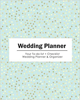 Wedding Planner Your To Do List Check Organizer