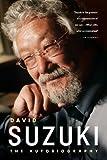 img - for David Suzuki: The Autobiography book / textbook / text book