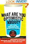 What Are You Optimistic About?: Today...