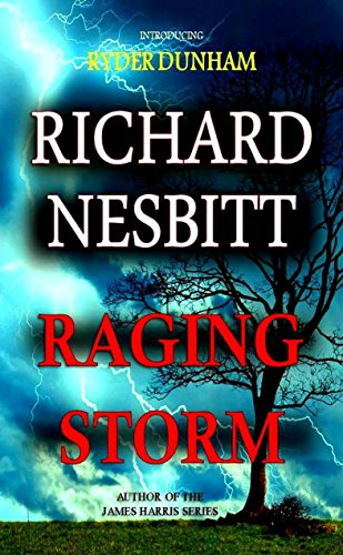 Raging Storm by [Nesbitt, Richard]