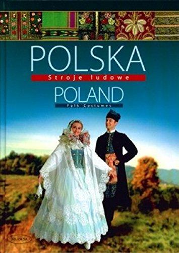 Polska Stroje ludowe Poland Folk Costumes (Poland Costume)
