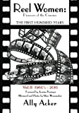 Reel Women: Pioneers of the Cinema, Ally Acker, 1460971949