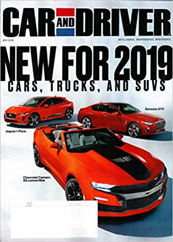 Car And Driver Magazine September 2018 New For 2019 Cars Trucks