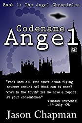 Codename Angel: Based on true events (The Angel Chronicles Book 1)