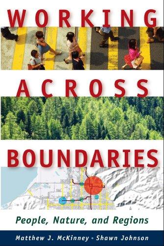 Working Across Boundaries: People, Nature, and Regions