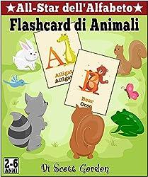 All-Star dell'Alfabeto: Flashcard di Animali, Special Bilingual Edition (English and Italian) (Italian Edition)