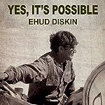 Yes, It's Possible | Ehud Diskin