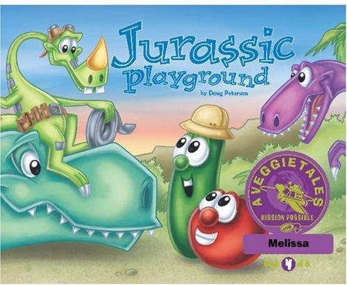 Read Online Jurassic Playground - VeggieTales Mission Possible Adventure Series #4: Personalized for Melissa pdf epub