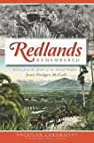 Redlands Remembered, Joan Hedges McCall, 1609496183