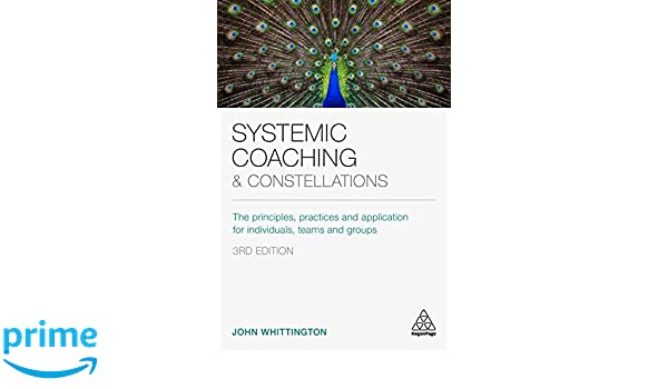 Amazon.com: Systemic Coaching and Constellations: The ...