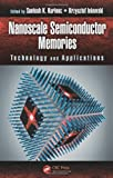 Nanoscale Semiconductor Memories, , 1466560606