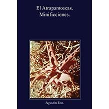 El atrapamoscas. (Spanish Edition)