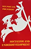 Socialism and under Development, Ken Post and Philip Wright, 0415016282