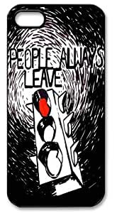 People Always Leave Hard Case for Apple Iphone 5/5S Caseiphone 5-365