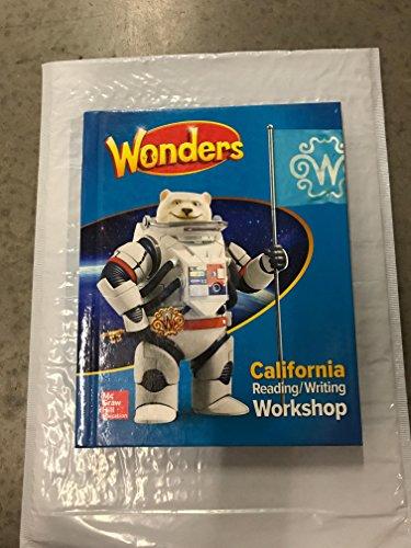 9780021309771 Wonders California Reading/ Writing Workshop Textbook 2017 McGraw Hill