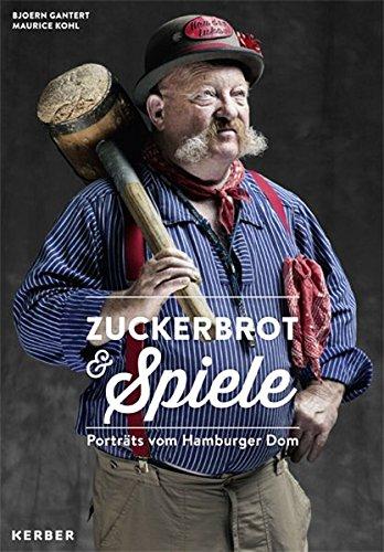 Zuckerbrot & Spiele Portäts vom Hamburger Dom