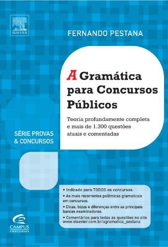 A Gramática Para Concursos - Série Provas e Concursos