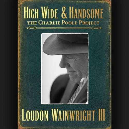 High Wide & Handsome: The Char...