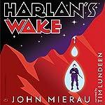 Harlan's Wake | John Mierau