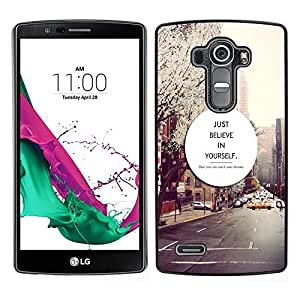 Dragon Case - FOR LG G4 - just believe in yourful - Caja protectora de pl??stico duro de la cubierta Dise?¡Ào Slim Fit