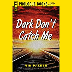 Dark Don't Catch Me Audiobook