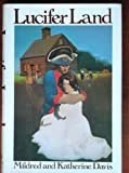 Lucifer Land, Mildred Davis and Katherine Davis, 0394409329