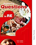 Exploring Questions in RE, Carys Thomas, 0748793623