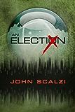 An Election (English Edition)
