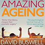 Amazing Ageing | David Buswell