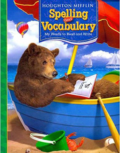 Houghton Mifflin Spelling and Vocabulary: Consumable Student Book Ball and Stick Grade 1 2006