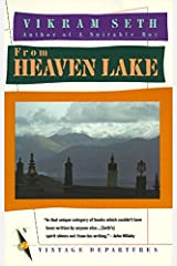 From Heaven Lake: Travels Through Sinkiang and Tibet Paperback