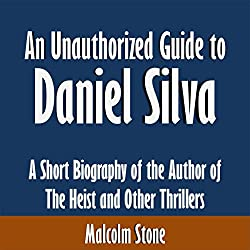 An Unauthorized Guide to Daniel Silva