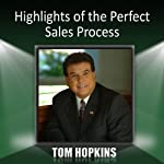 Highlights of the Perfect Sales Process | Tom Hopkins