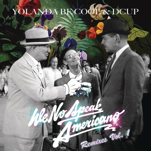 We No Speak Americano (Yolanda...