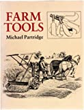 Farm Tools Through the Ages