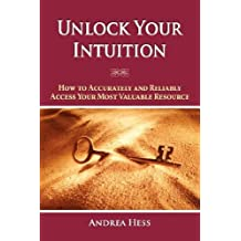 By Andrea Hess Unlock Your Intuition [Paperback]