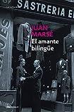 El Amante Bilingue/ the Bilingual Lover (Spanish Edition)