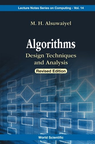 Algorithms: Design Techniques And Analysis (Lecture Notes Series On Computing)