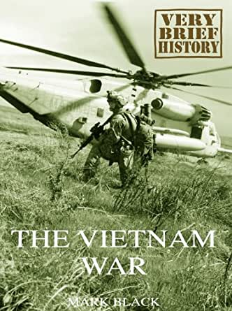a brief history of vietnam war Kids learn the history of the vietnam war during the cold war a fight between the communists of north vietnam and the us supported south.