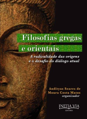 Filosofias Gregas e Orientais (Leituras Contemporâneas dos Clássicos da Filosofia do Direito Livro 2)