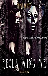 Reclaiming Me (Lightworker Series Book 4)