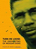 Turn Me Loose, Frank X. Walker, 0820345415