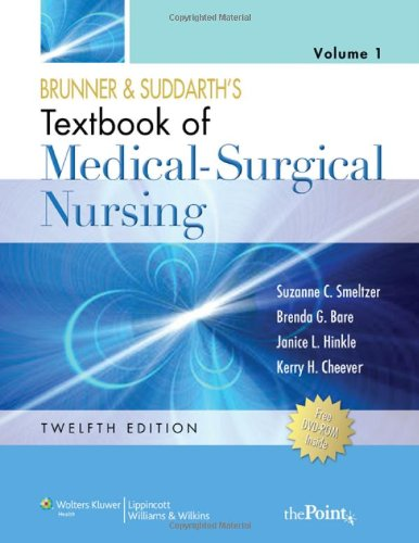 Brunner & Suddarth's Textbook of Medical-Surgical Nursing, Vol. 1 & 2