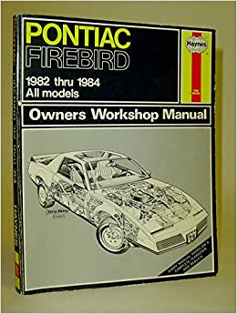 Book Pontiac Firebird 1982-84 Owner's Workshop Manual